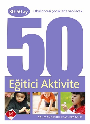 30-50 Ay Okul Öncesı Çocuklarla Yapılacak 50 Eğitici Aktivite-Mikado